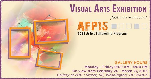 VISUAL ARTS EXHIBITION featuring grantees of AFP15